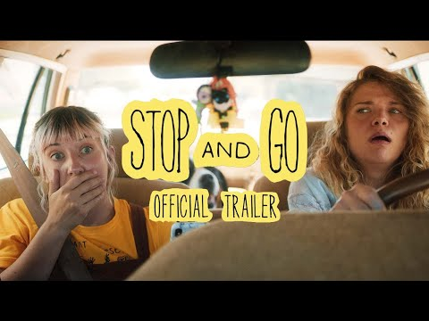 Stop and Go - Official Trailer