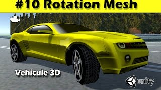 Unity wheel collider - #10 Rotation des roues (mesh)