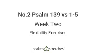 No.2 Psalm 139 vs 1-5 Week 2