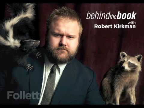 Behind the Book Interview with Robert Kirkman