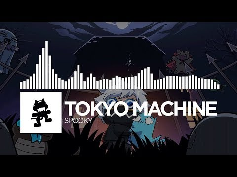 Tokyo Machine - SPOOKY [Monstercat Release]