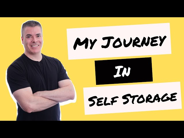 My Self Storage Journey