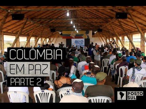 Posto Sul – Colombia em Paz [parte 2]
