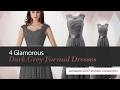 4 Glamorous Dark Grey Formal Dresses Amazon 2017 Winter Collection