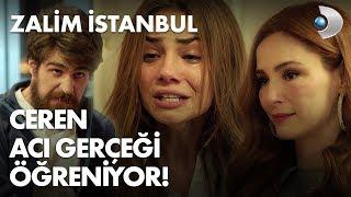 Ceren acı gerçeği öğreniyor! - Zalim İstanbul 3. Bölüm