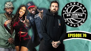 The No Jumper Show Ep. 76 w/ Special Guest Aliza