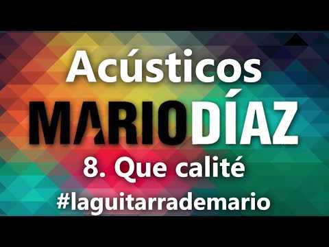 008 - Mario Díaz - Que calité Acústico