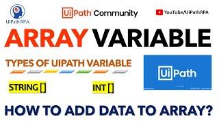 34 34 MB] Download Lagu Arrays In UiPath Rpa MP3 - Cepat Mudah GRATIS