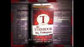 El Termidor - El Meno - Dj Tolueno MAYO 2015
