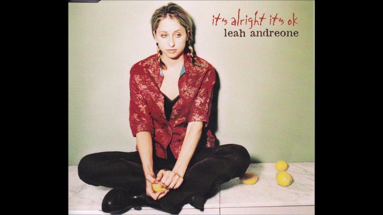 Leah Andreone - It's Alright It's OK
