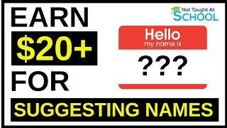 Earn $20 To Suggest Names [Make Money Online]