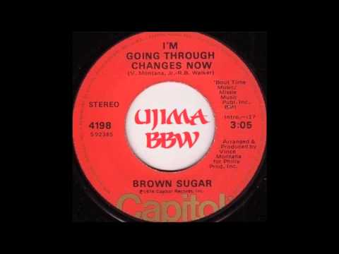 BROWN SUGAR I'm Going Through Changes Now CAPITOL RECORDS 1976