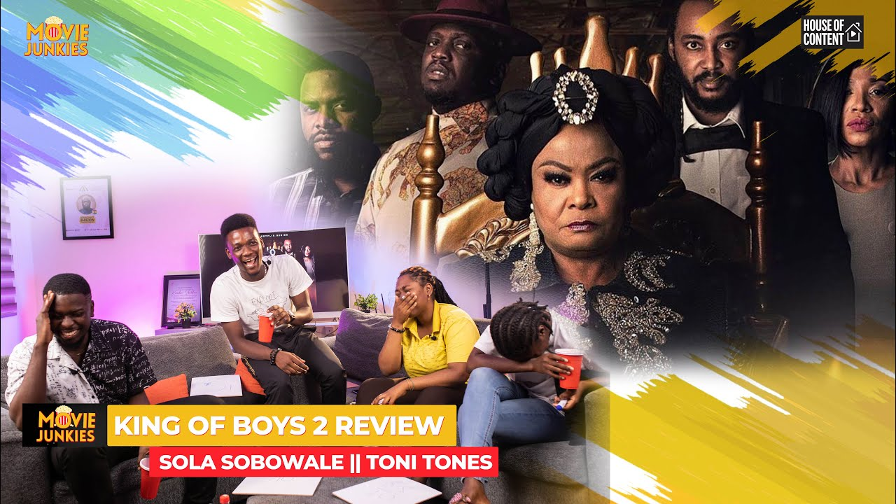 Download Have You Seen 'King Of Boys 2'?? Here Is A Review From The Movie Junkies😃😃