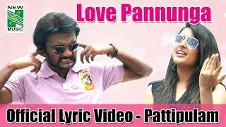 love-pannunga---pattipulam-veerasamar-yogibabu-ma-ka-pa