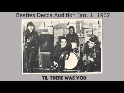 Til There Was You by The Beatles 1962 Decca Records audition