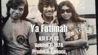 Ya Fatimah by Koes Plus (rie).wmv
