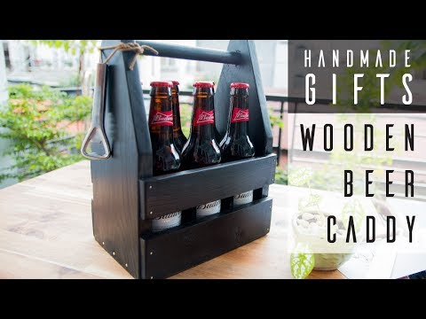15 Last Minute Homemade Gifts For Fathers Day | Wooden Beer Caddy