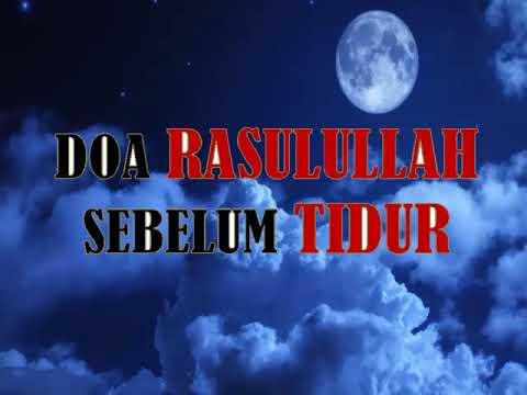 DOA AMALAN RASULULLAH SEBELUM TIDUR/ DUA BY RASULULLAH BEFORE BED TIME