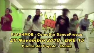 Dance Lessons FlashMob Rome, November 20th 2010: ComeSto Dance/Freeze