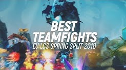 Best of: EU LCS Teamfights | Spring 2018