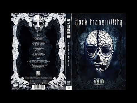 Dark Tranquillity - We Are The Void 2010 (Tour Edition) [Full Album] HQ