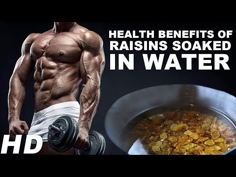Health Benefits Of Raisins Soaked in Water  Benefits Of Eating Soaked Raisins Daily For Good Health