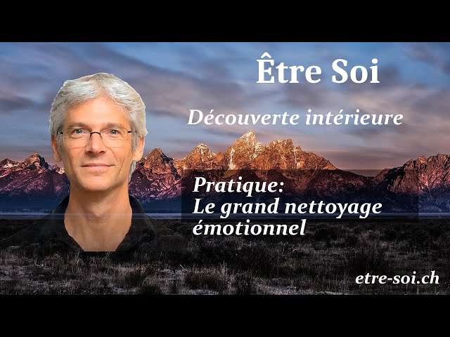 Le grand nettoyage émotionnel