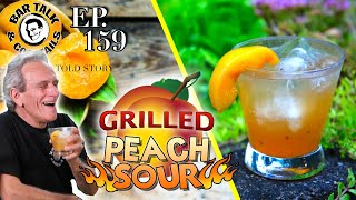 Grilled cocktails? How to make a GRILLED PEACH SOUR COCKTAIL!