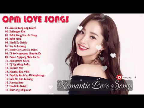 Pamatay Puso Tagalog Love Songs Collection   OPM Nonstop Songs New Playlist 2018