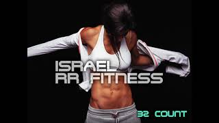 Israel RR Fitness Cardio-Boxing/Step/Running/Workout Music Mix #29 138 bpm 32Count 2018
