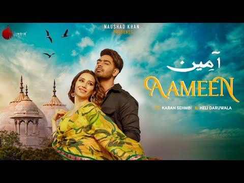 Aameen - Official Video | Karan Sehmbi | Nirmaan | Heli Daruwala | Enzo | Indie Music Label