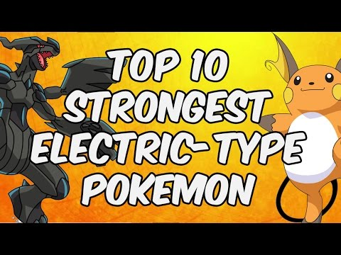 Top 10 Strongest Electric-Type Pokemon In Pokémon Sun And Moon