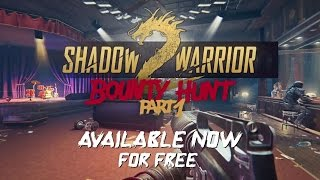 Shadow Warrior 2 | Bounty Hunt Part 1 DLC Trailer (PC) 2017