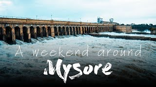 A weekend around Mysore - A Sony A7 3 cinematic