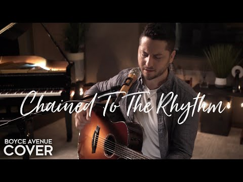 Chained To The Rhythm - Katy Perry (Boyce Avenue acoustic cover) on Spotify & Apple