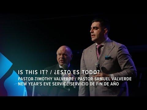Is This It?/¿Esto es todo? - Pastor Timothy Valverde/Pastor Samuel Valverde