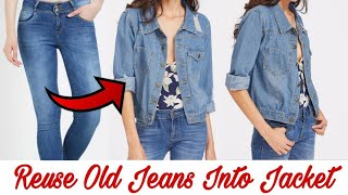 DIY: Convert/Reuse/Recycle Old Jeans into Girls Jacket/Reuse Old Man