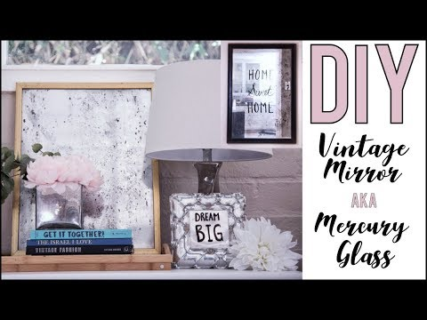3 Minute Diy How To Make Vintage Mirrors Or Mercury Glass