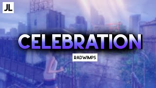 CELEBRATION RADWIMPS LYRICS Weathering With You | OST | feat. Toko Miura
