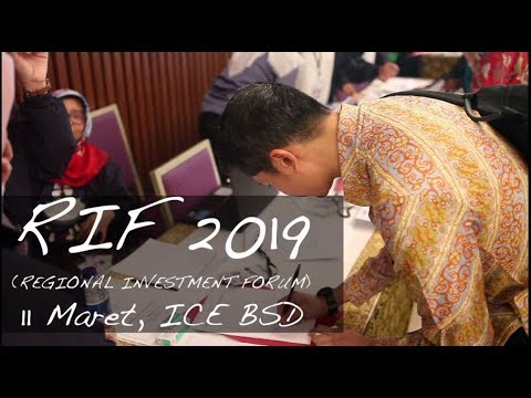 Regional Investment Forum (RIF) 2019 Highlight