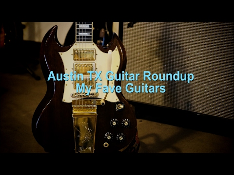 Austin TX Roundup - my fave guitar stores and guitars