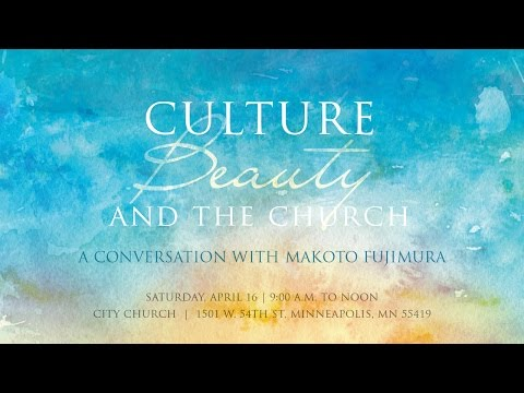 """Makoto Fujimura, """"Culture Care: Reconnecting with Beauty for Our Common Life"""""""