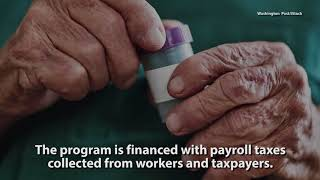 Medicare Will Be Depleted Within Eight Years; Social Security Will Be Insolvent in 16 Years