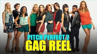 """""""Pitch Perfect 2"""" Bloopers/Gag Reel (HD) Anna Kendrick, Brittany Snow, Rebel Wilson"""