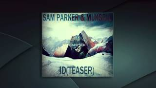 [Teaser] Sam Parker & Muksell - ID (Defuse) COMING SOON