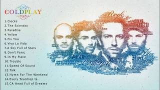 Download lagu Coldplay Greatest Hits Full Album - Best Of Coldplay Acoustic Playlist 2018