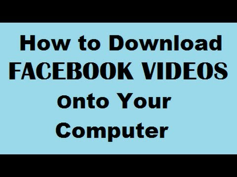 How To Download Facebook Videos Onto Your Computer - Safely In MP4 Format