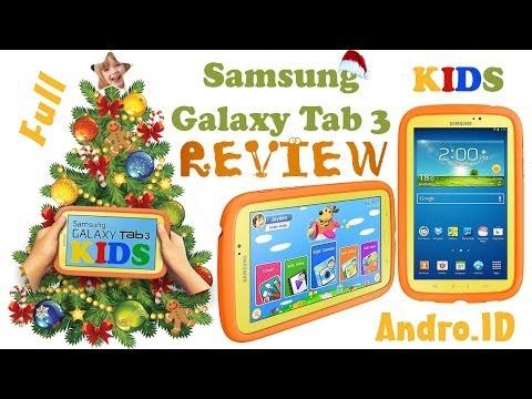 Samsung Galaxy Tab 3 KIDS - обзор детского планшета