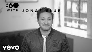 Jonas Blue - :60 With