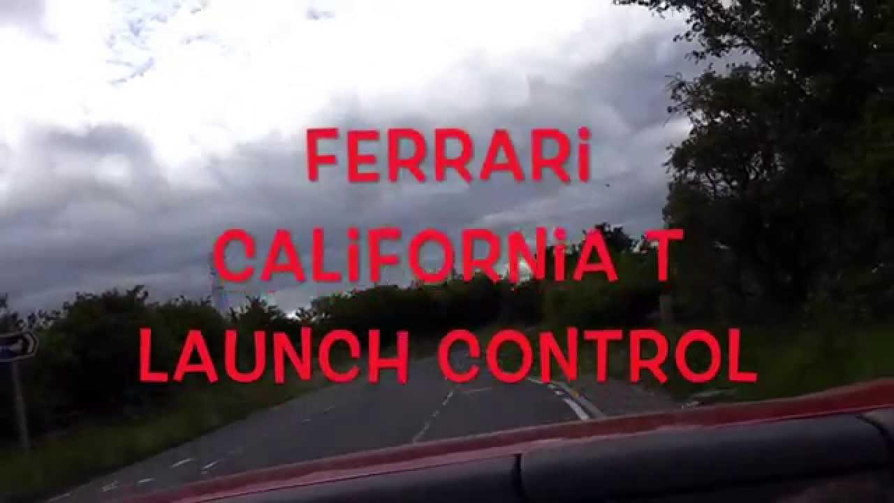 Ferrari California T Launch Control - YouTube